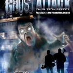 Ghost Attack on Sutton Street: Poltergeists and Paranomral Entities