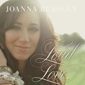 LoudLove JoannaBeasley Cover(hi-res)